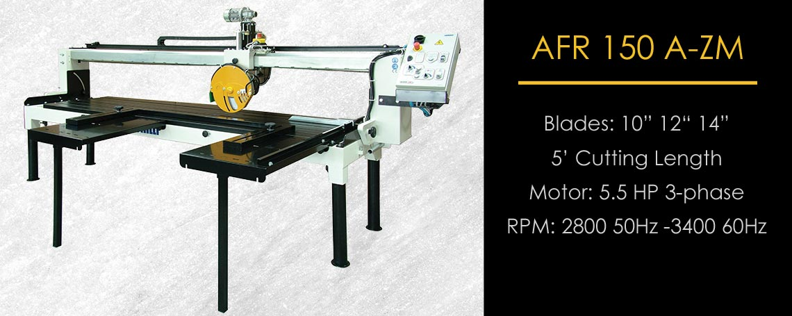AFR A 150 ZM Motorized Fabrication Bridge Saw