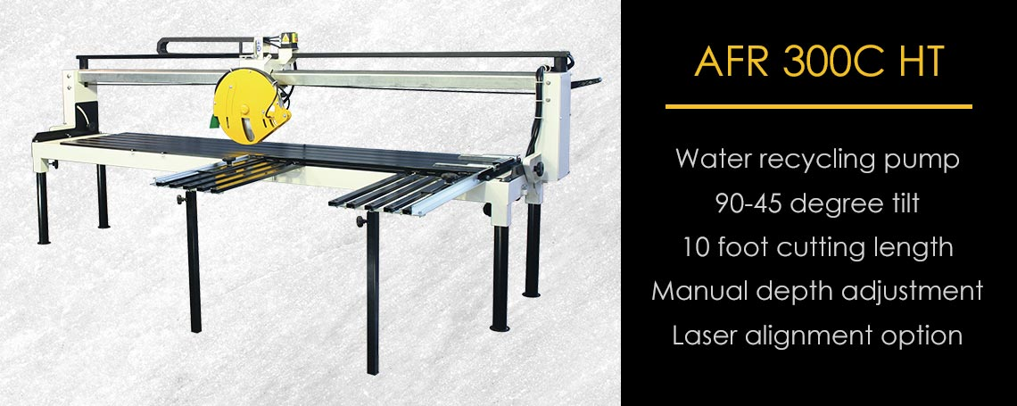 AFR 300C HT Stone Fabrication Bridge Saw
