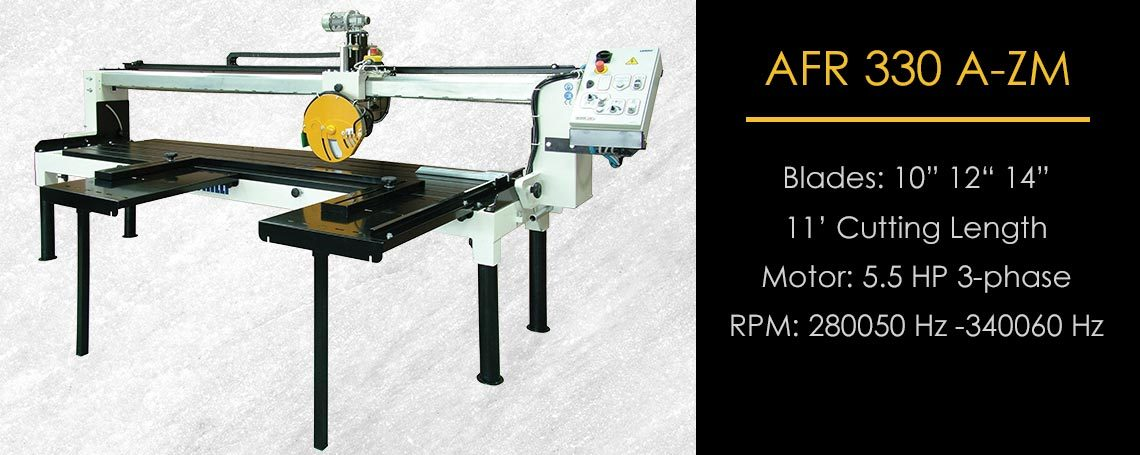 AFR A 330 ZM Motorized Fabrication Bridge Saw